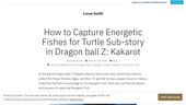 How to Capture Energetic Fishes for Turtle Sub-story in Dragon ball Z: Kakarot – Lucas Smith
